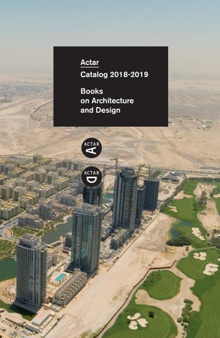 Catalog 2018 2019 Books On Architecture And Design By Actar