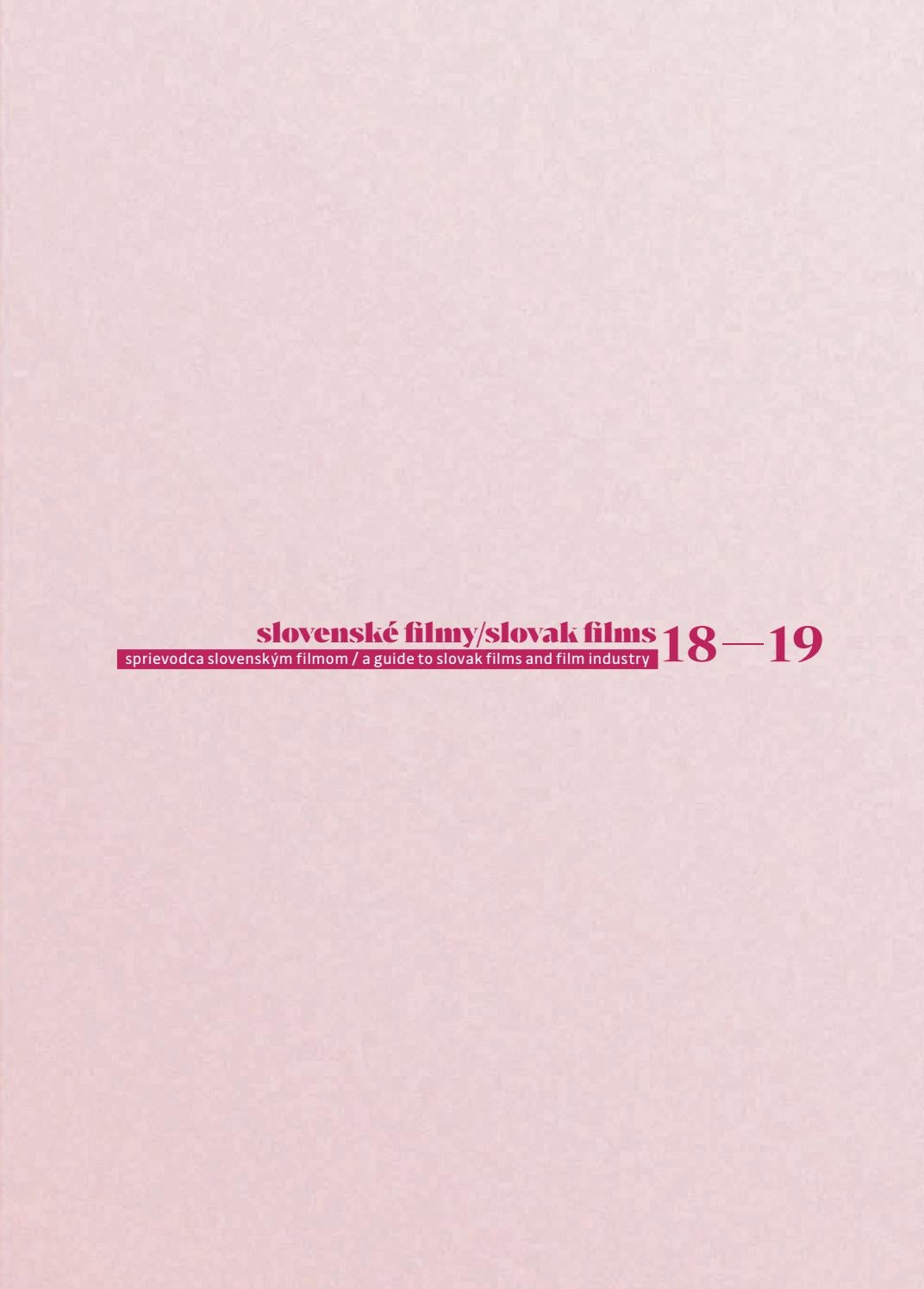 0e392763a Slovak Films 18-19 by Slovak Film Institute - issuu