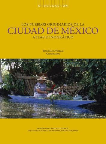 Los Pueblos Originarios De La CIUDAD DE MEXICO by alex radilla ... 1e2b93ba0e6