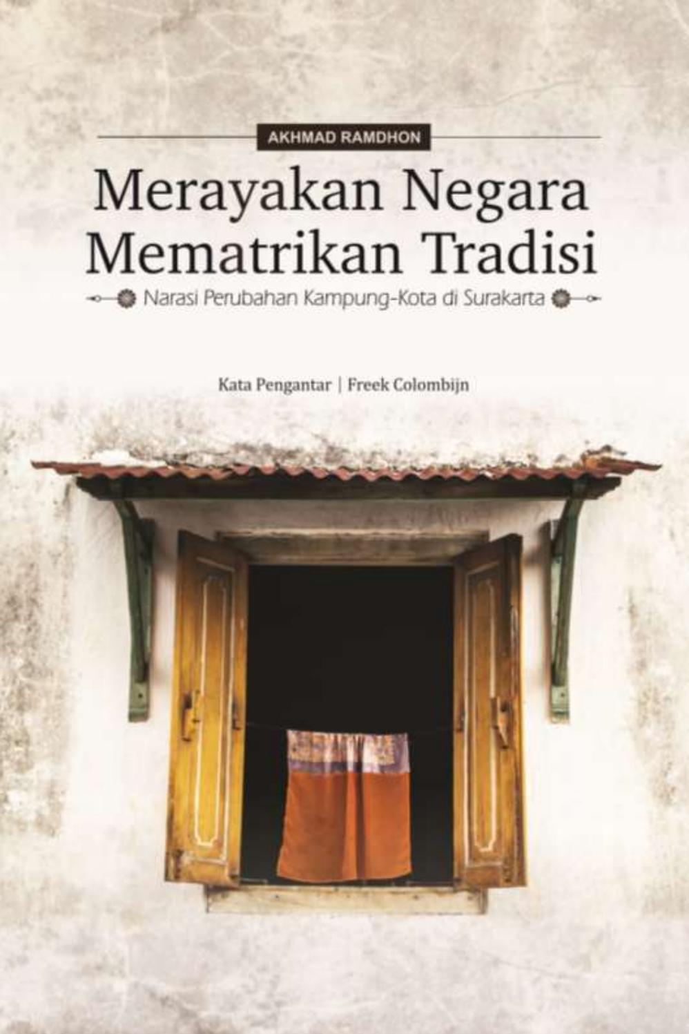 Merayakan Negara Mematrikan Tradisi By Kampungnesia Issuu