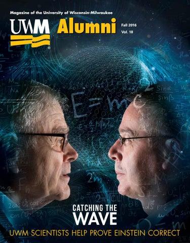 Uwm Alumni Magazine 2016 By University Of Wisconsin