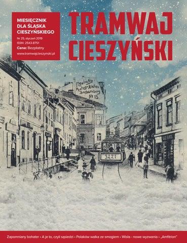 9b9b6af5fb3fb MIESIĘCZNIK DLA ŚLĄSKA CIESZYŃSKIEGO Nr 25, styczeń 2019 ISSN: 2543-8751.  Cena: ...