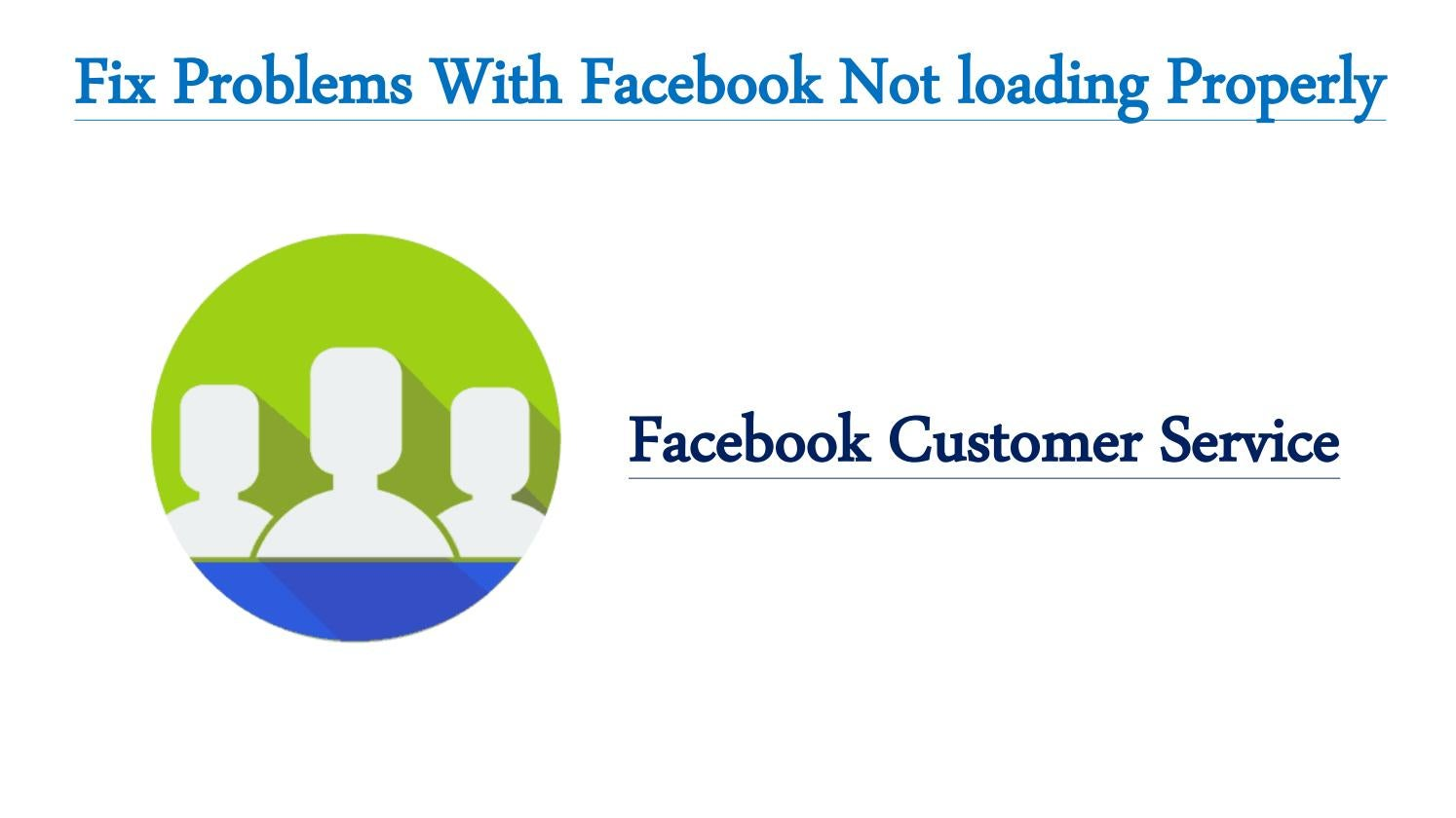 Fix Problems With Facebook Not loading Properly by Tessa Carson - issuu