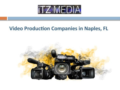 Video Production Companies in Naples, Florida