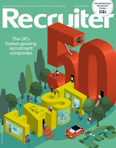 Recruiter February 2019 by Redactive Media Group - issuu