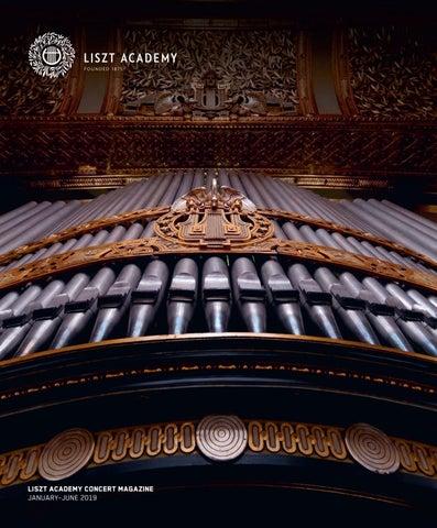 Liszt Academy Concert Magazine 2019/1 by Zeneakadémia - issuu