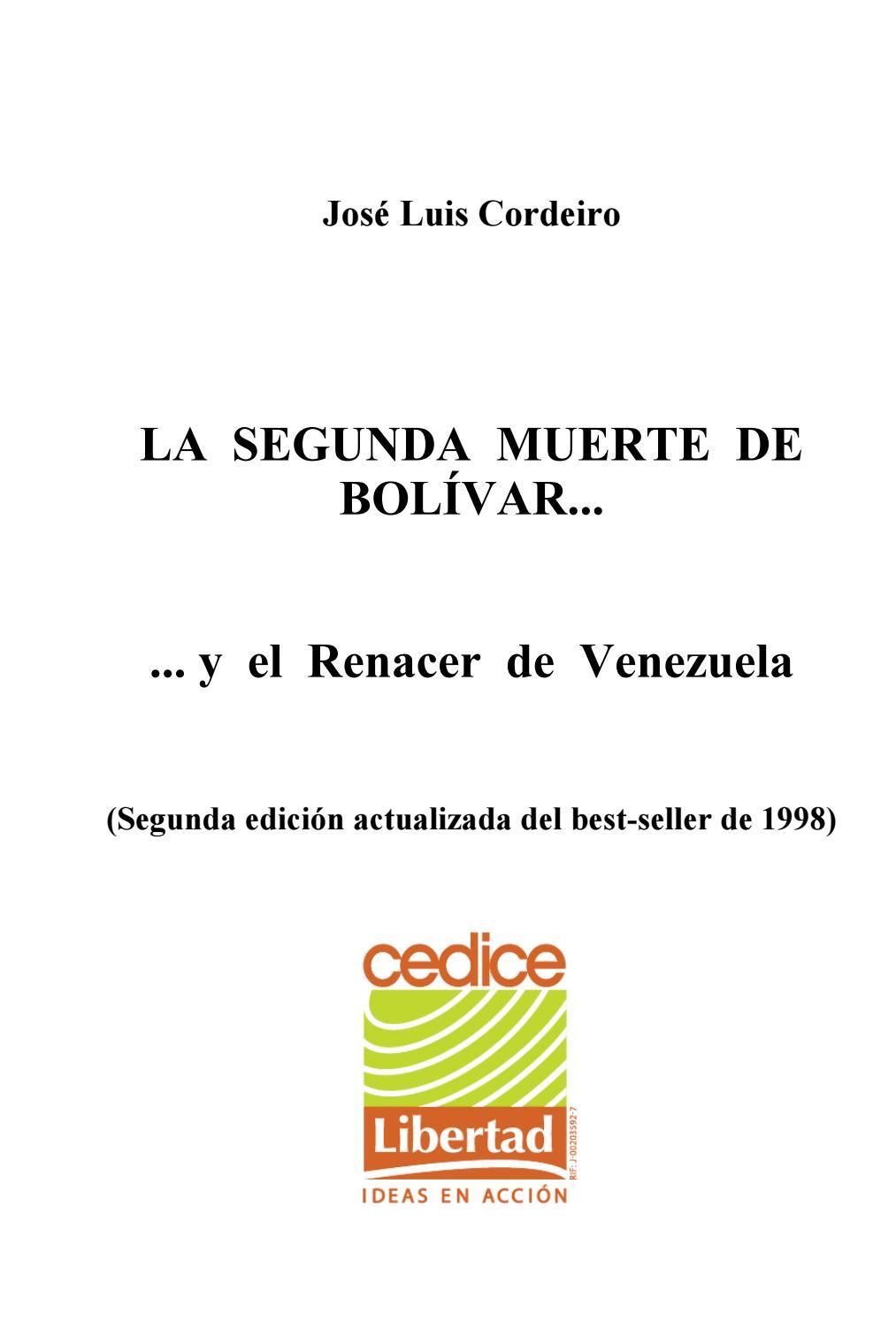 24340f64 Libro La Segunda Muerte De Bolívar by Jose Cordeiro - issuu