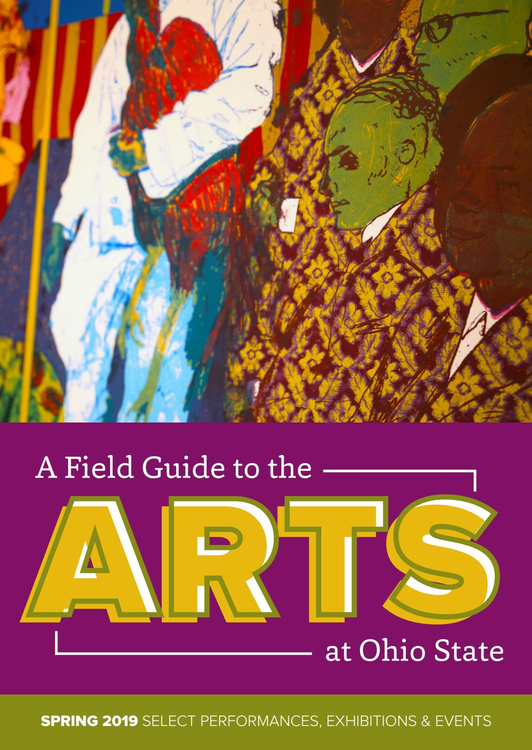 Field Guide to the Arts - Spring 2019 by College of Arts and