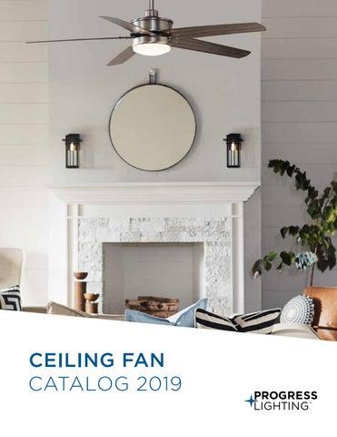 Progress Lighting 2019 Ceiling Fan Catalog By