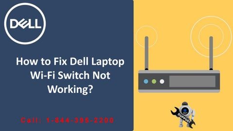 How to Fix Dell Laptop WiFi switch not working by Dell Customer