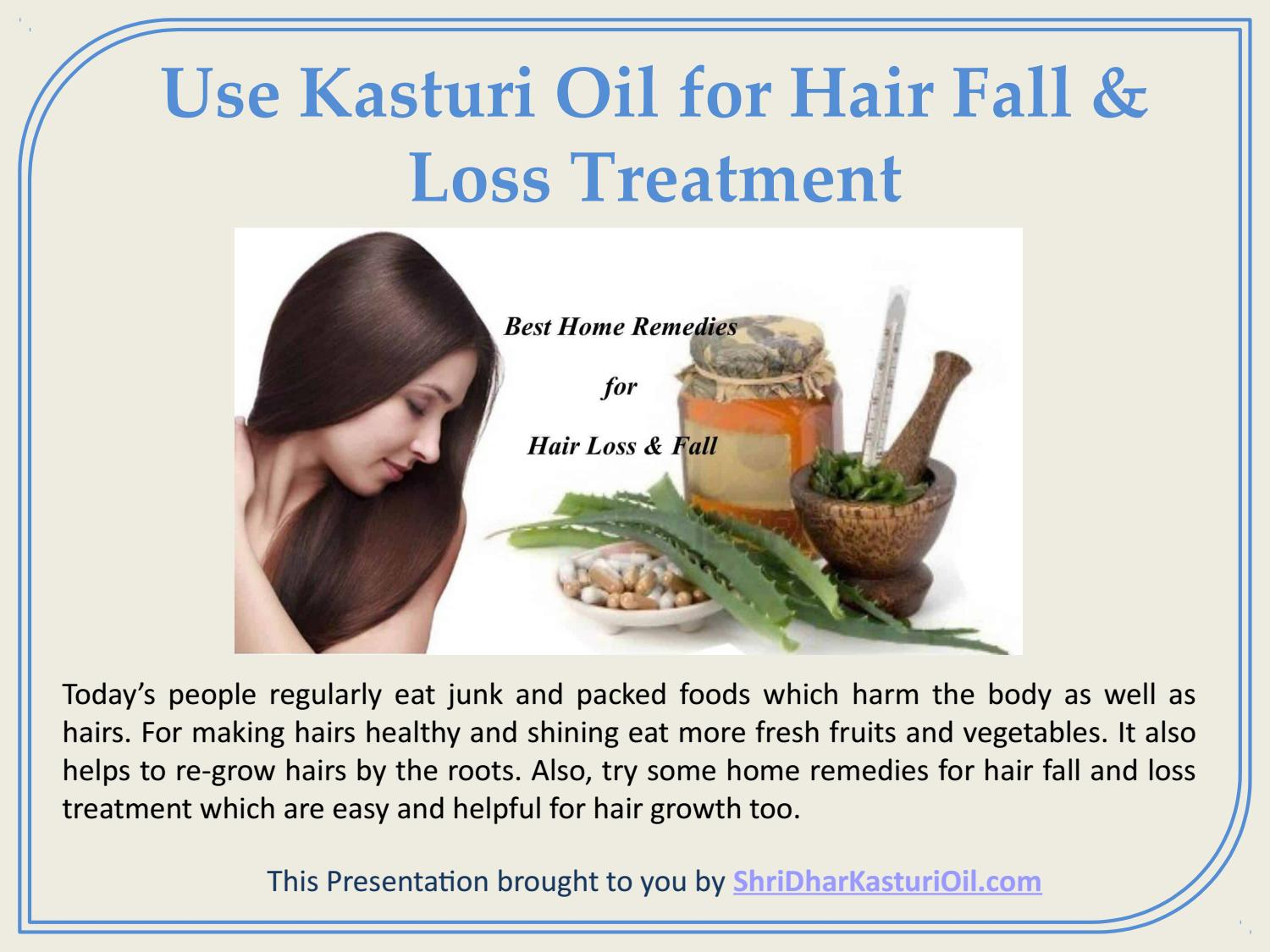 Use kasturi oil for hair fall & loss treatment by ShriDhar Kasturi