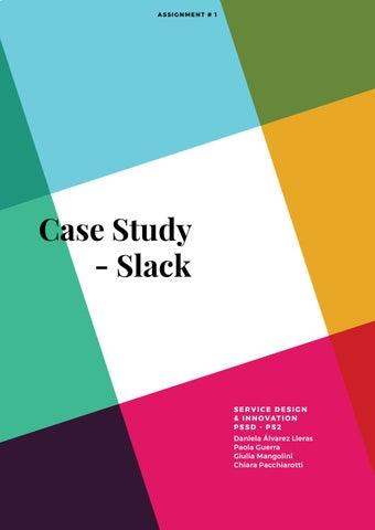 Slack Case Study by Chiara Pacchiarotti - issuu