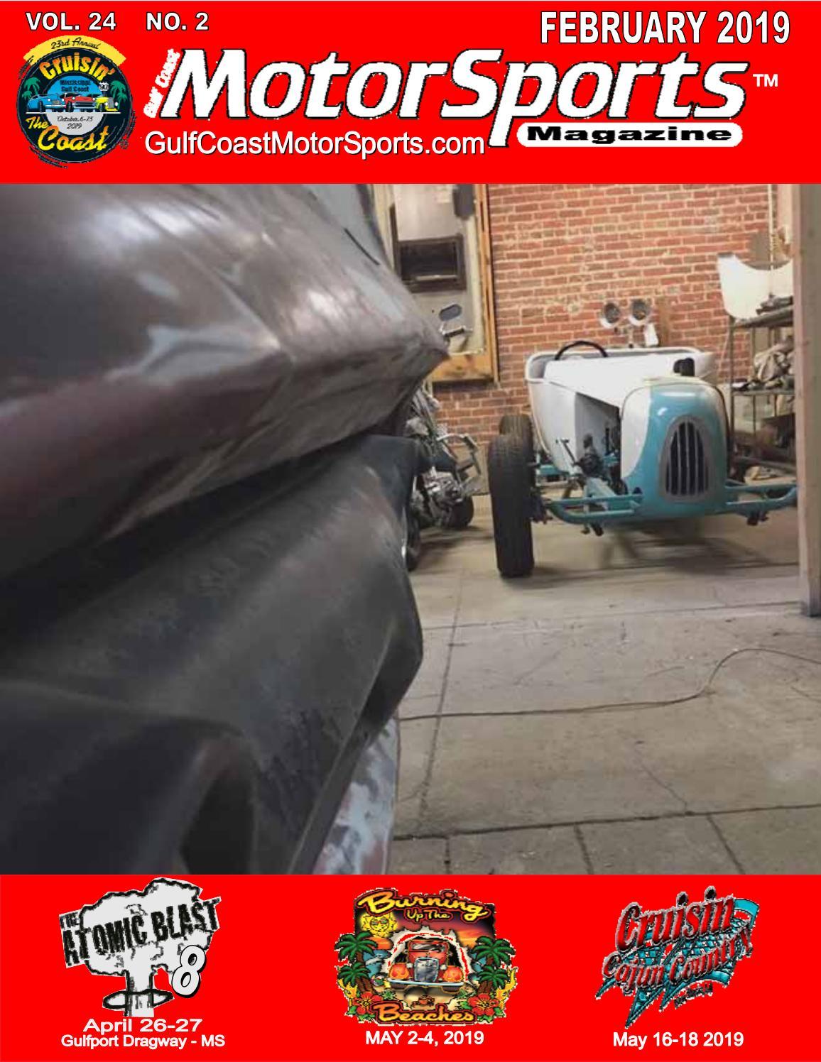February 2019 Gulf Coast Motorsports Magazine By Jimbo Perkins Issuu