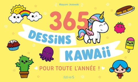 365 Dessins Kawaii Pour Toute Lannée By Fleurus Editions