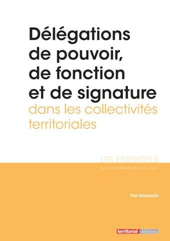 Delegations De Pouvoir De Fonction Et De Signature Dans Les Collectivites Territoriales By Infopro Digital Issuu