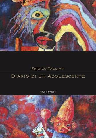 FRANCO TAGLIATI - DIARIO DI UN ADOLESCENTE by studiobyblos - issuu 74a47aea5e2