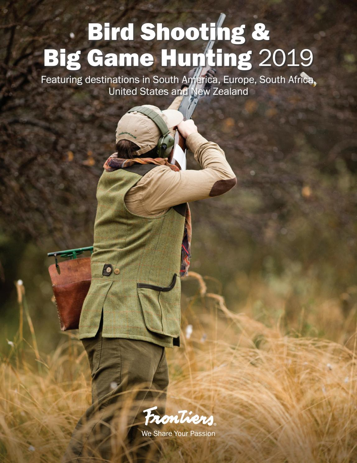 Bird Shooting & Big Game Hunting 2019 Brochure by Frontiers