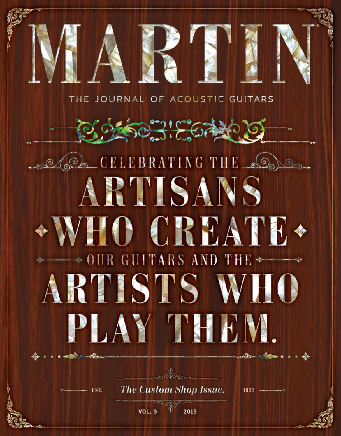 MARTIN | The Journal of Acoustic Guitars: Volume 9 by Martin Guitar