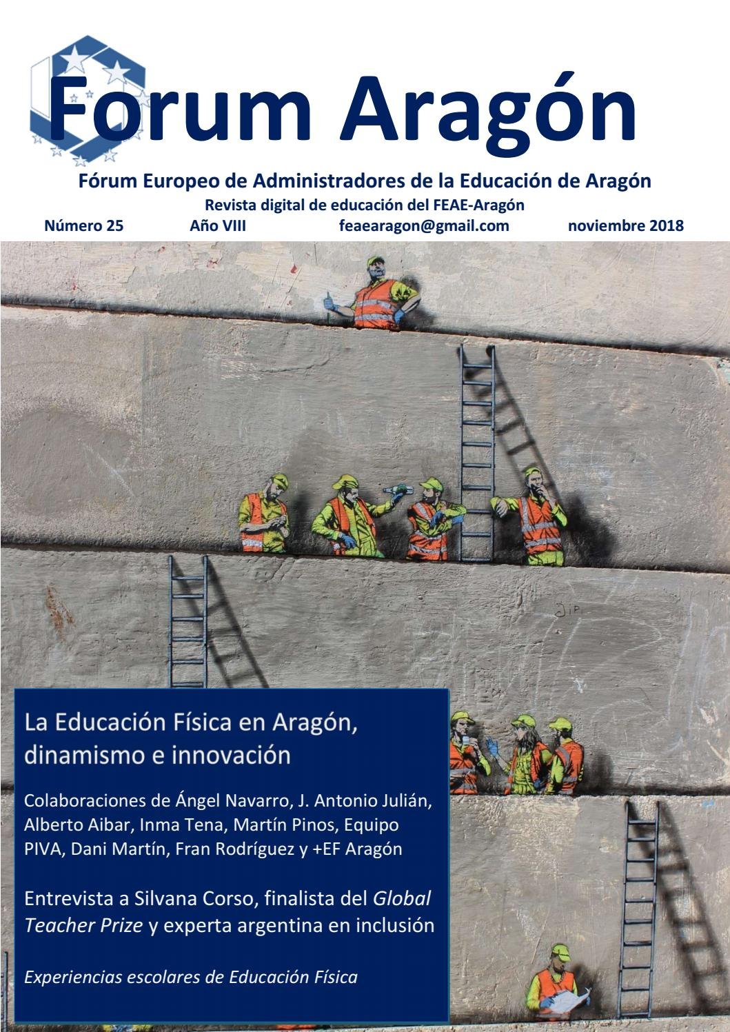 5715cc8a5 Forum Aragón 25 La Educación Física en Aragón, dinamismo e innovación by  Revista Forum Aragón - issuu