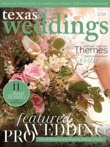 H E B Blooms And Design Studio On Texas Weddings By Bridal