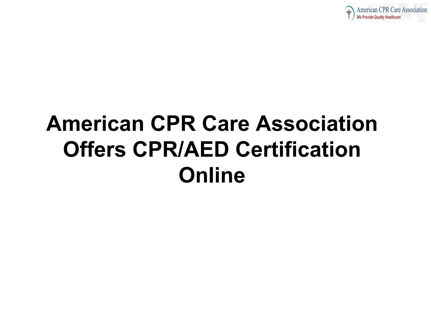 American Cpr Care Association Offers Cpraed Certification Online By