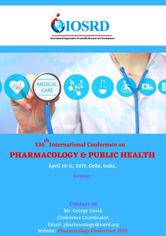 336th Pharmacology Conference by IOSRD Journals and