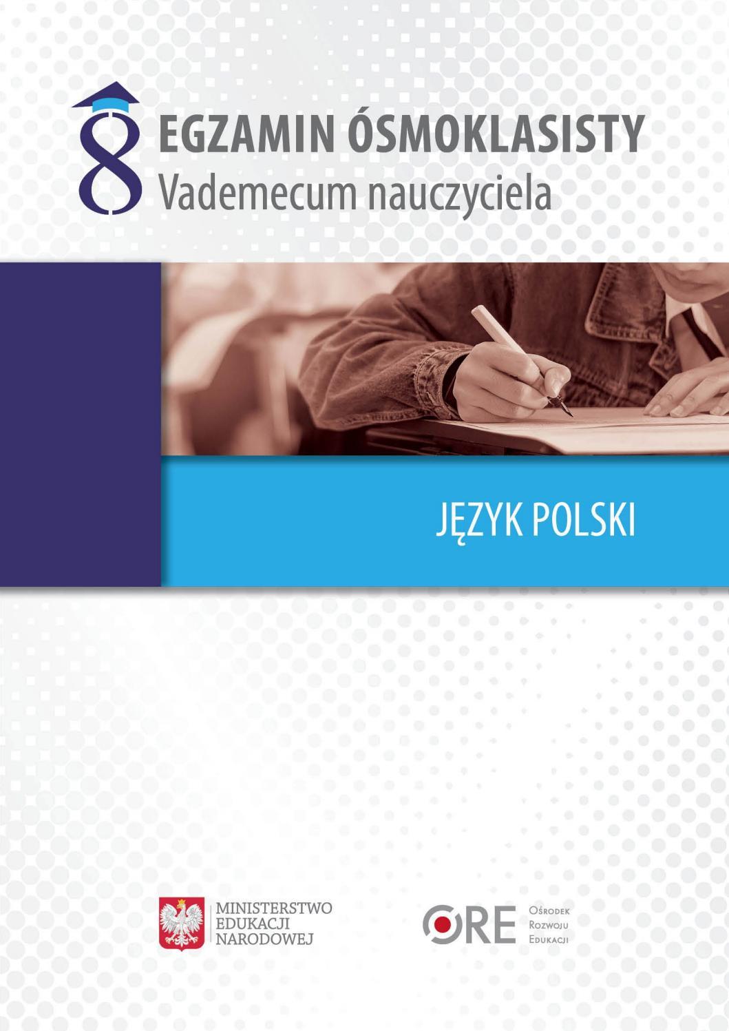 Egzamin ósmoklasisty Vademecum Nauczyciela Język Polski By