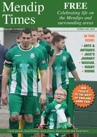 Issue 9 - Volume 14 - Mendip Times by Media Fabrica - issuu