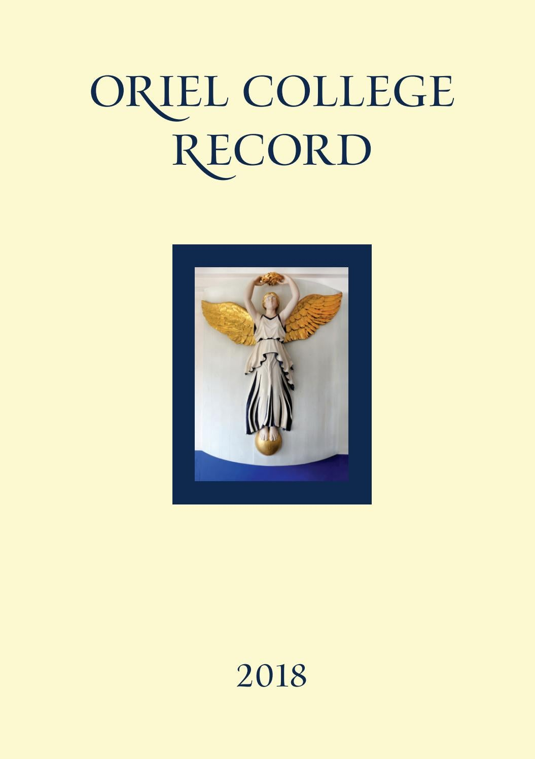 3b3951a5 Oriel College Record 2018 by Oriel College Development Office - issuu