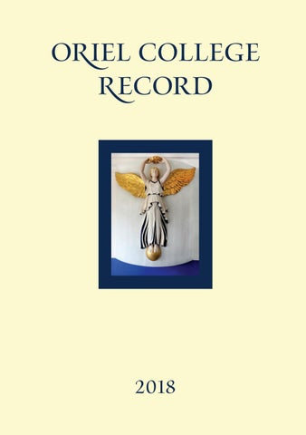 4f9645dc4 Oriel College Record 2018 by Oriel College Development Office - issuu