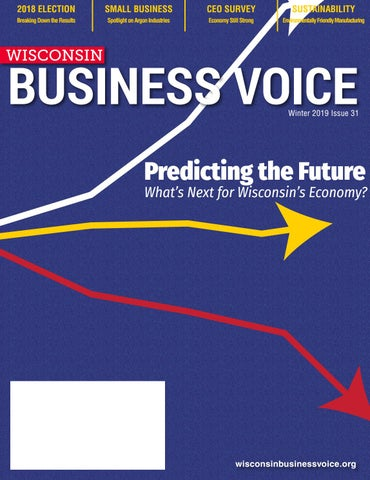 Page 1 of Wisconsin Business Voice | Winter Edition 2019