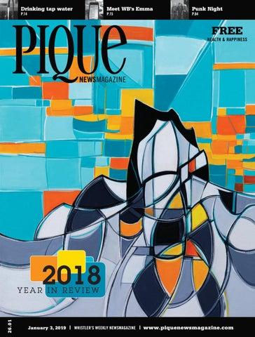 big sale 8ace9 b9ef1 Pique Newsmagazine 2601 by Whistler Publishing - issuu