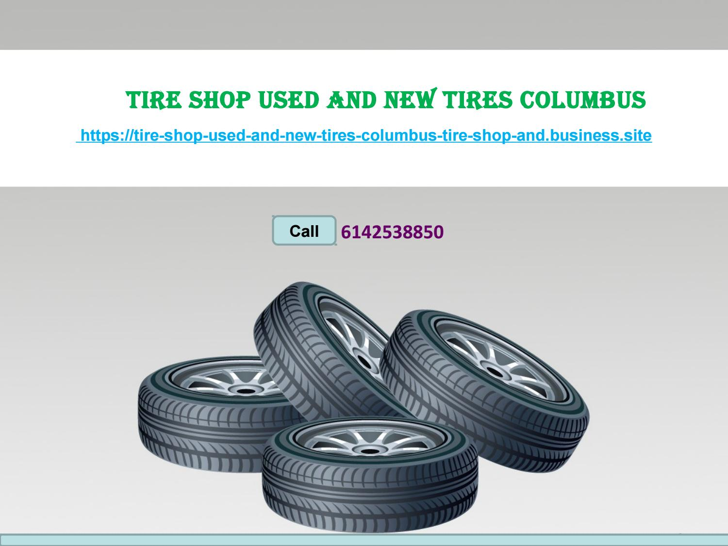 Used Tires Columbus Ohio >> Used Tires Near Me Ohio By Tire Shop Issuu