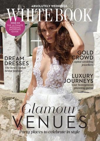e866b367782 Absolutely Weddings White Book 2018 by Zest Media London - issuu