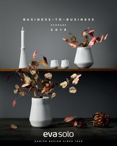 Lækker EVA SOLO - BUSINESS–TO–BUSINESS - DK - 2019 by EVA SOLO - issuu FY-62