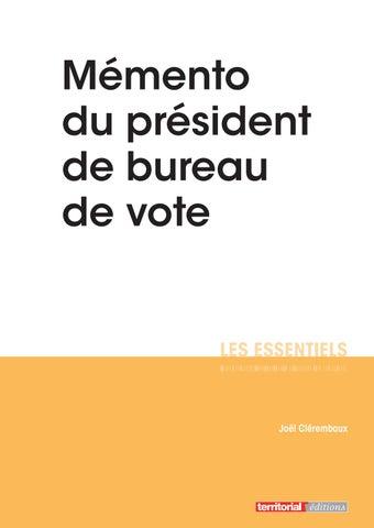 M mento du pr sident de bureau de vote by infopro digital - Organisation bureau de vote ...