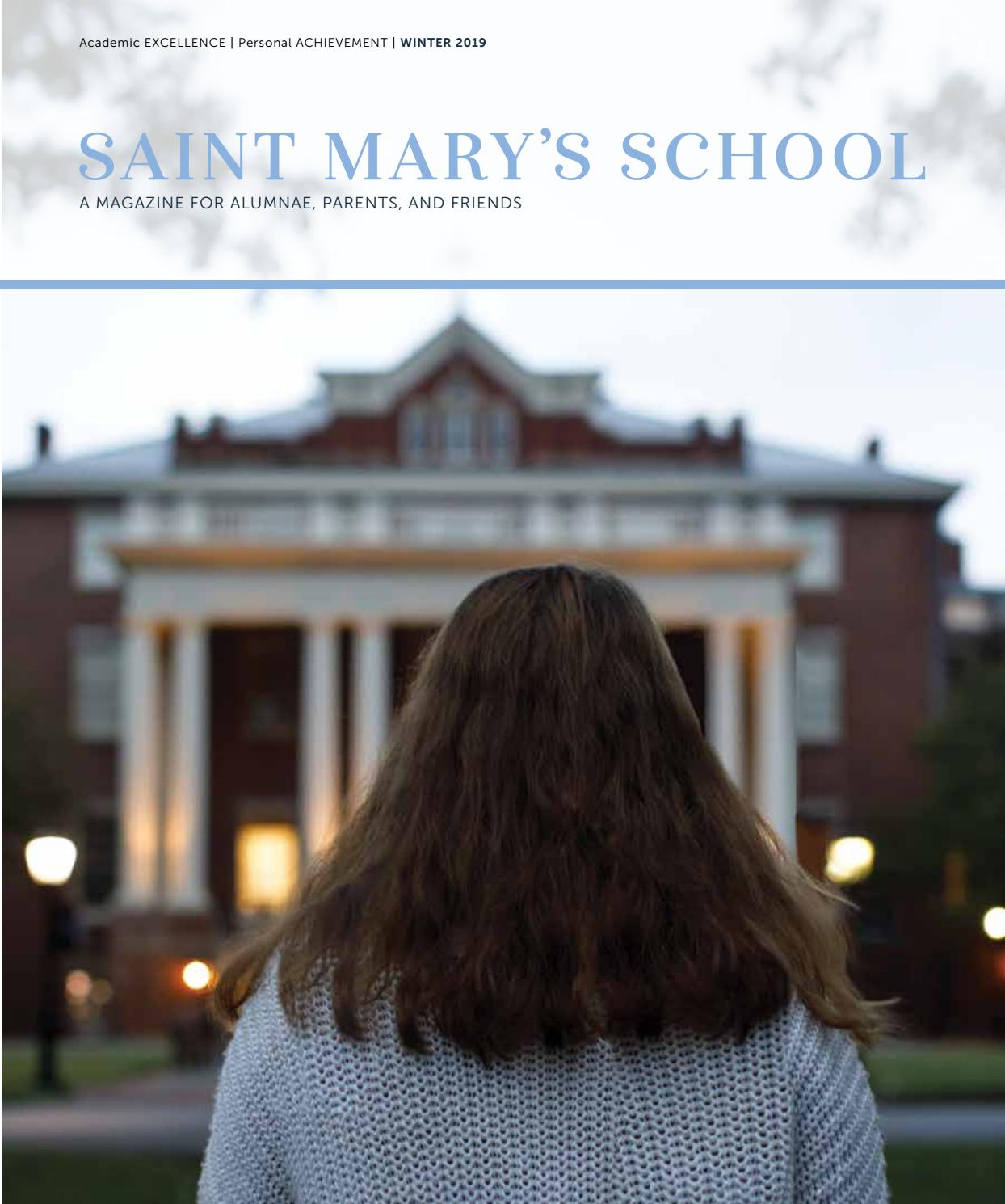 Saint Mary's School Alumnae Magazine | Winter 2019 by Saint