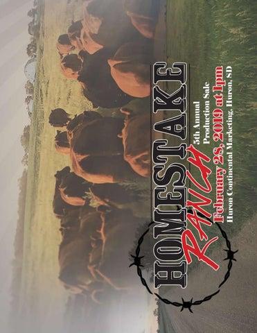 828da7d6 Homestake Ranch 5th Annual Production Sale by Cam Fagerhaug - issuu