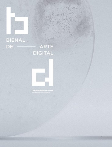 be6315e38 Bienal Arte Digital 2018 | Biennial of Digital Art 2018 by FAD ...