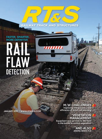 RT&S January 2019 by Railway Track & Structures - issuu