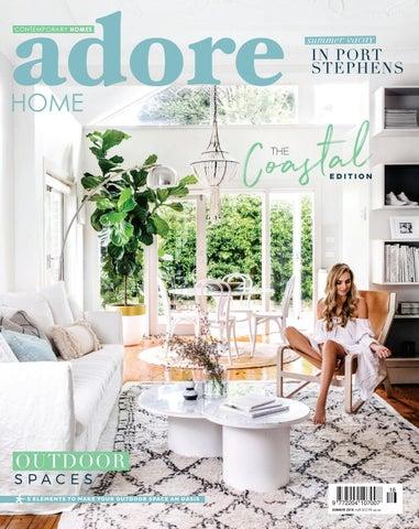 c0ca7c9330b Adore Home magazine - The Coastal Edition / Summer 2018 by Adore Home  magazine - issuu