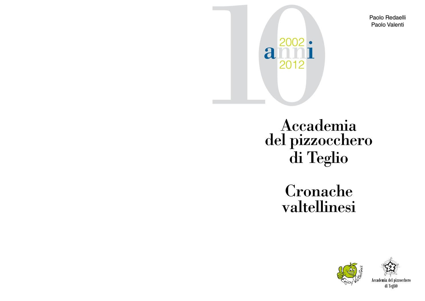 new products 3defb 9a87f Decennale Accademia del Pizzocchero 2002-2012 by Accademia ...