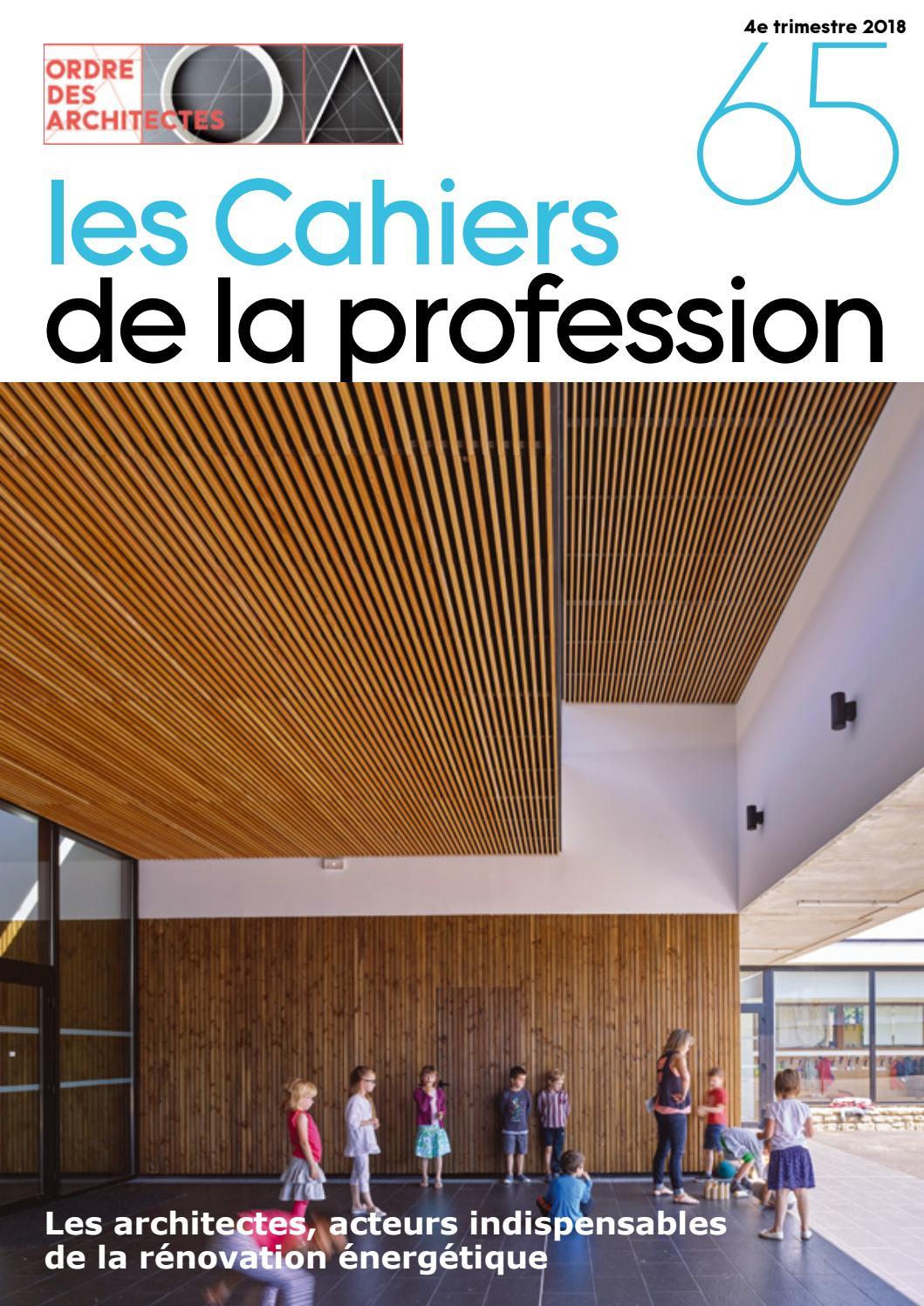 Ordre Des Architectes Amiens cahiers de la profession n°65cnoa - issuu