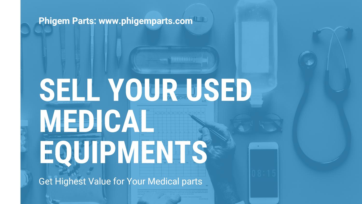 Sell Your Used Medical Equipment & Get Higher Value at