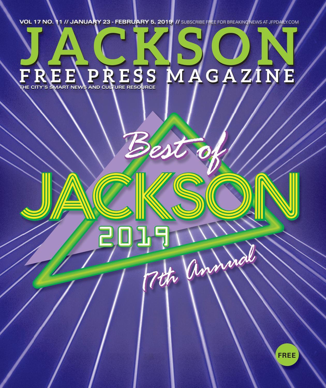 18044a7c8d03ad v17n11 - Best of Jackson 2019 by Jackson Free Press Magazine - issuu