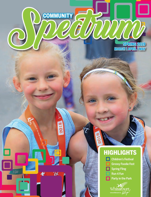 Whitecourt Community Spectrum Spring 2019 by Town of Whitecourt - issuu