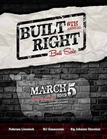 Built Right 2019 Bull Sale by Today's Publishing Inc  - issuu