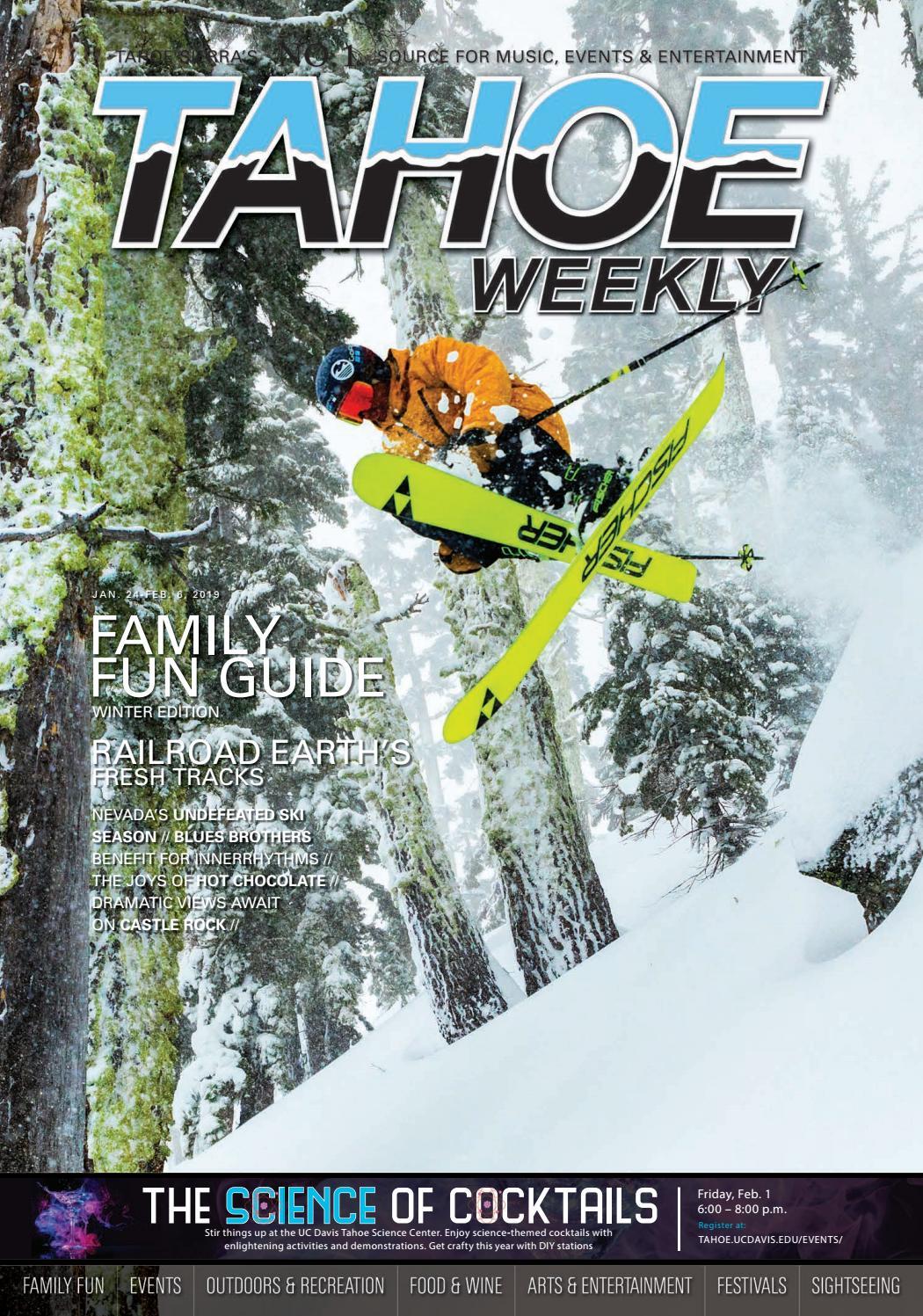 January 24 to February 6, 2019 by Tahoe Weekly - issuu