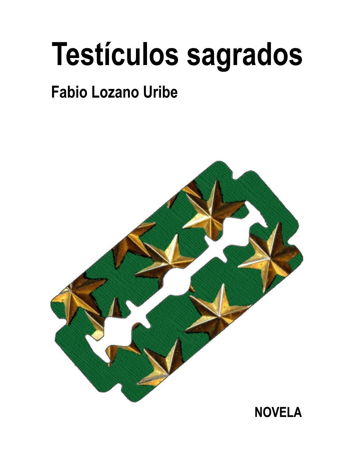 dab691e80e Testículos Sagrados by Fabio Lozano Uribe - issuu