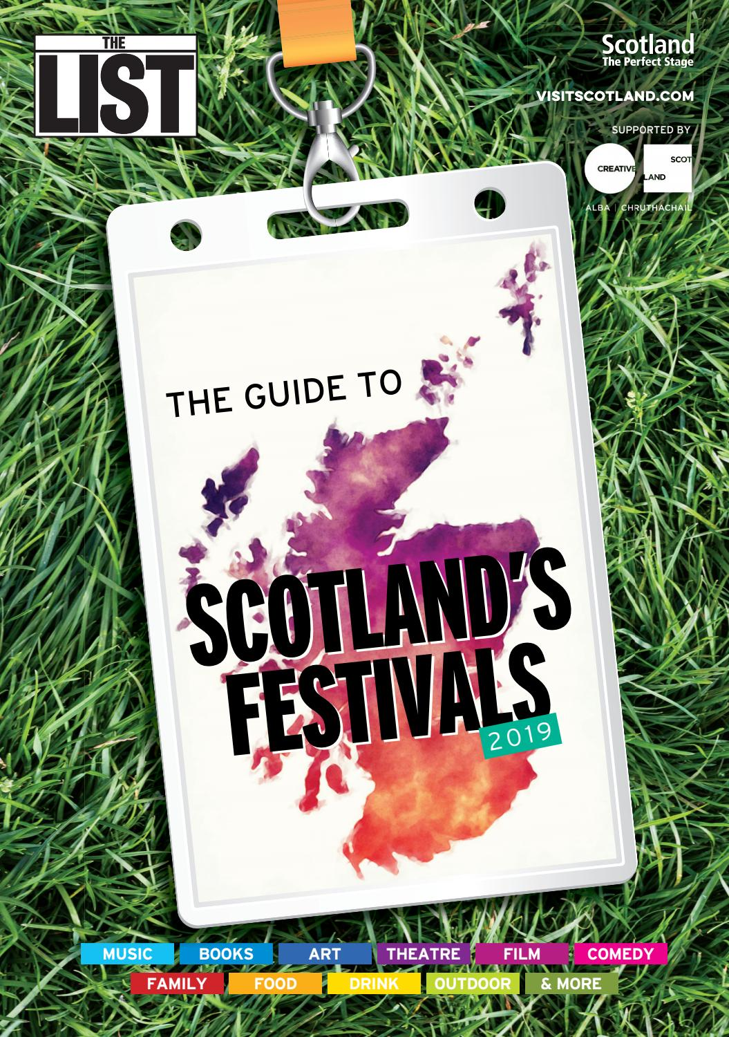 The Lists Guide To Scotlands Festivals 2019 By The List